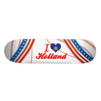 I Love Holland, New York Skate Deck