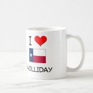 I Love Holliday Texas Mugs