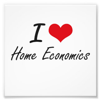 I love Home Economics Photograph