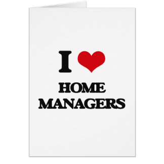I love Home Managers Card