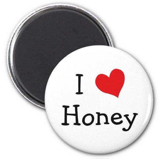 I Love Honey Fridge Magnet
