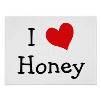 I Love Honey Poster