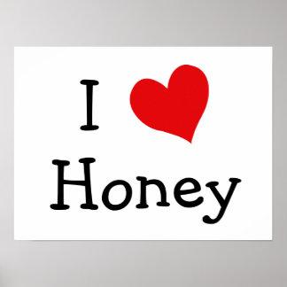 I Love Honey Poster