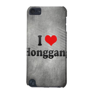 I Love Honggang, China. Wo Ai Honggang, China iPod Touch 5G Case