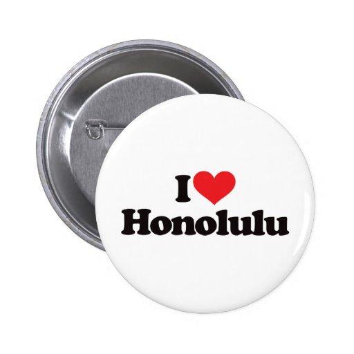 I Love Honolulu Pinback Button