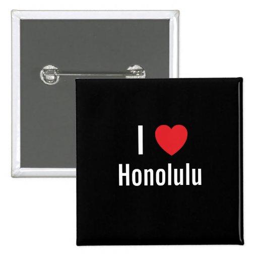 I love Honolulu Button