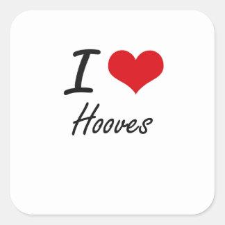I love Hooves Square Sticker