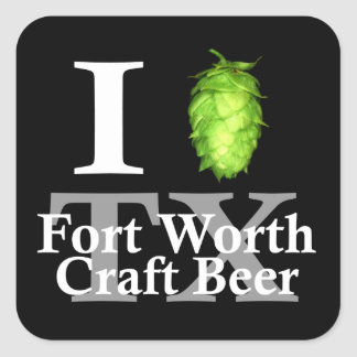 I love (hop) Fort Worth craft beer! Square Sticker