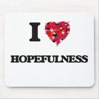 I Love Hopefulness Mouse Pad