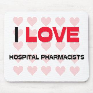 I LOVE HOSPITAL PHARMACISTS MOUSE PAD