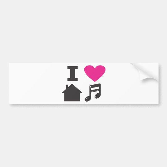 I love house music bumper sticker