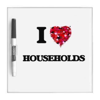 I Love Households Dry Erase Whiteboards