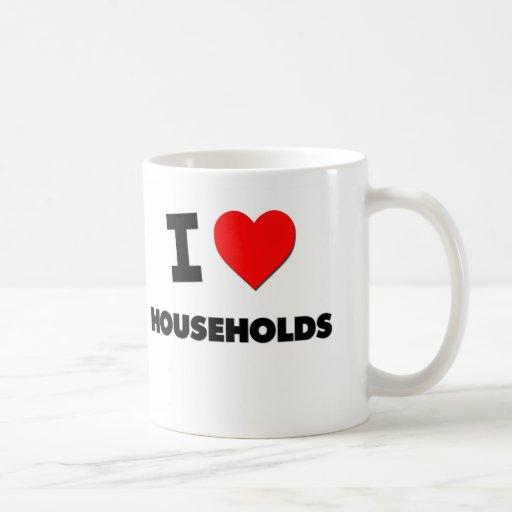 I Love Households Mugs