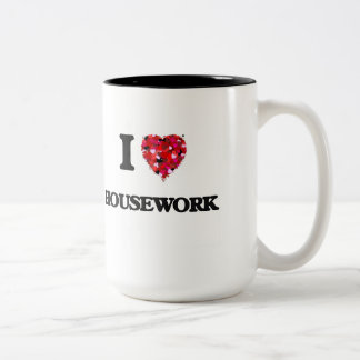 I Love Housework Two-Tone Mug