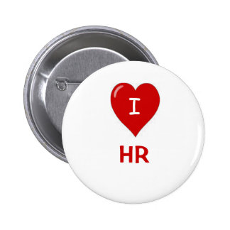 I Love HR Human Resources Motivational Saying Button