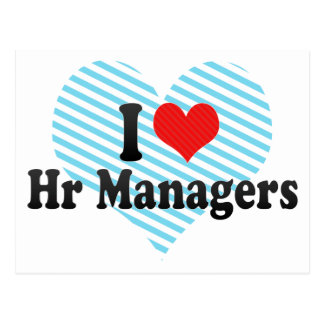 I Love Hr Managers Postcard