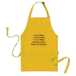 I Love Hugs Kisses Someone Else Does Dishes Standard Apron