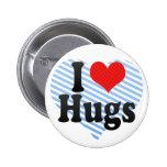 I Love Hugs Pinback Button