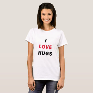 I Love Hugs White T-Shirt for Women