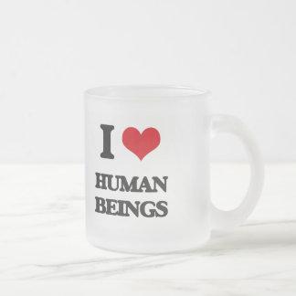 I love Human Beings Mug