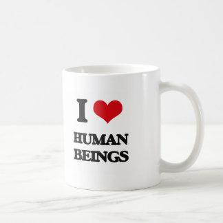 I love Human Beings Coffee Mugs