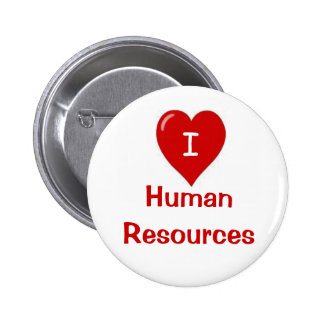 I Love Human Resources Badge Button