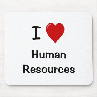 I Love Human Resources - HR Quote Mouse Mats