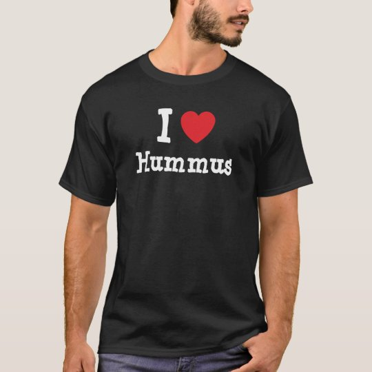I love Hummus heart T-Shirt