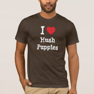 I love Hush Puppies heart T-Shirt