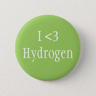 I Love Hydrogen 6 Cm Round Badge