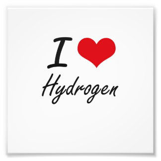 I love Hydrogen Photograph