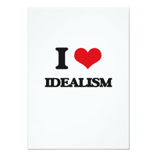 I love Idealism 13 Cm X 18 Cm Invitation Card