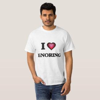 I love Ignoring T-Shirt