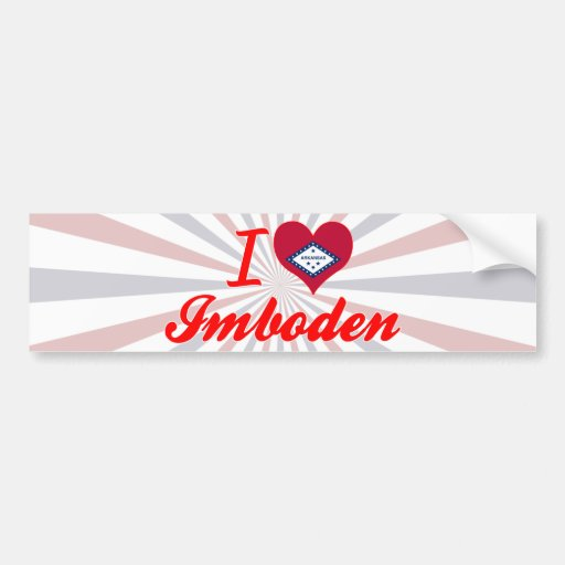I Love Imboden, Arkansas Bumper Stickers