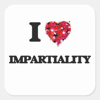 I Love Impartiality Square Sticker