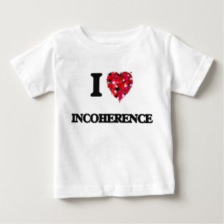 I Love Incoherence Shirt