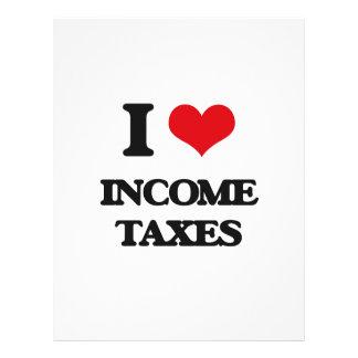 I Love Income Taxes Custom Flyer
