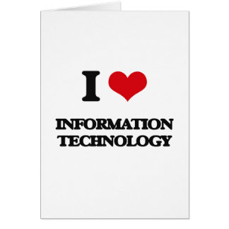 I Love Information Technology Greeting Card
