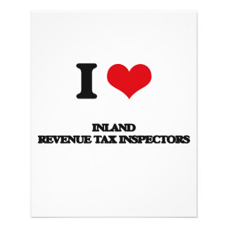 I love Inland Revenue Tax Inspectors Full Color Flyer