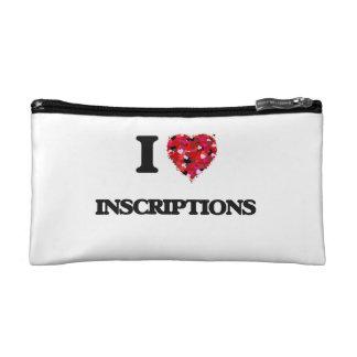 I Love Inscriptions Makeup Bags