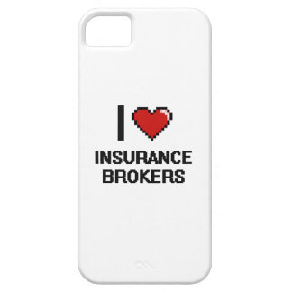 I love Insurance Brokers iPhone 5 Case