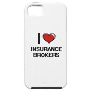 I love Insurance Brokers iPhone 5 Cases