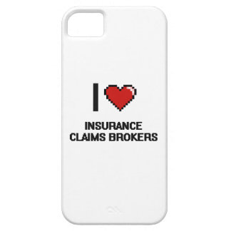 I love Insurance Claims Brokers iPhone 5 Covers