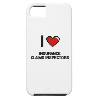 I love Insurance Claims Inspectors iPhone 5 Covers