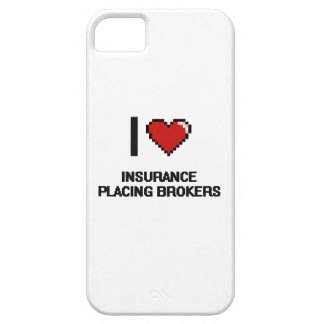 I love Insurance Placing Brokers iPhone 5 Cases