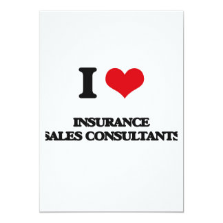 "I love Insurance Sales Consultants 5"" X 7"" Invitation Card"