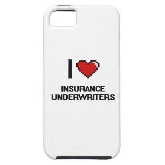 I love Insurance Underwriters iPhone 5 Covers