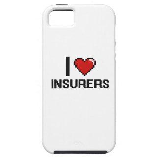 I love Insurers Tough iPhone 5 Case