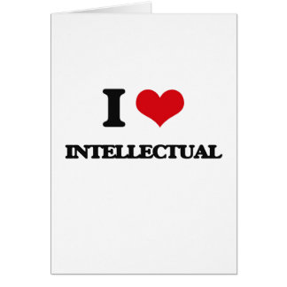 I Love Intellectual Greeting Cards