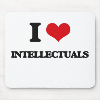 I love Intellectuals Mouse Pad